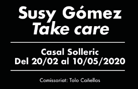 Invitació Susy Gómez. Take Care.